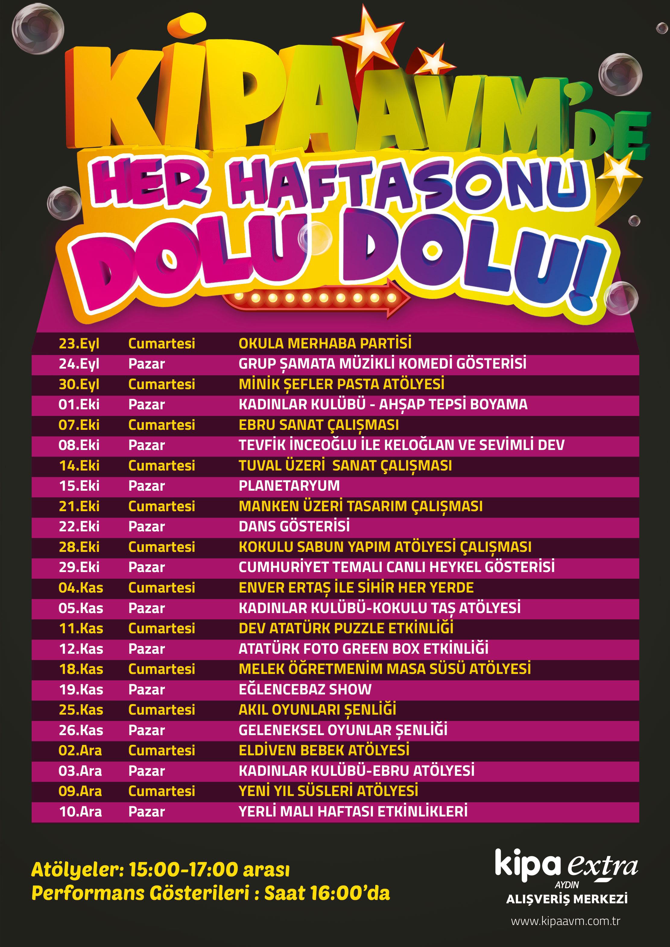 AYDIN KİPA AVM'DE HER HAFTASONU DOLU DOLU!