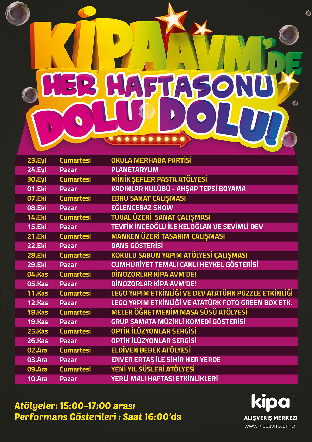 MERSİN KİPA AVM'DE HER HAFTASONU DOLU DOLU!
