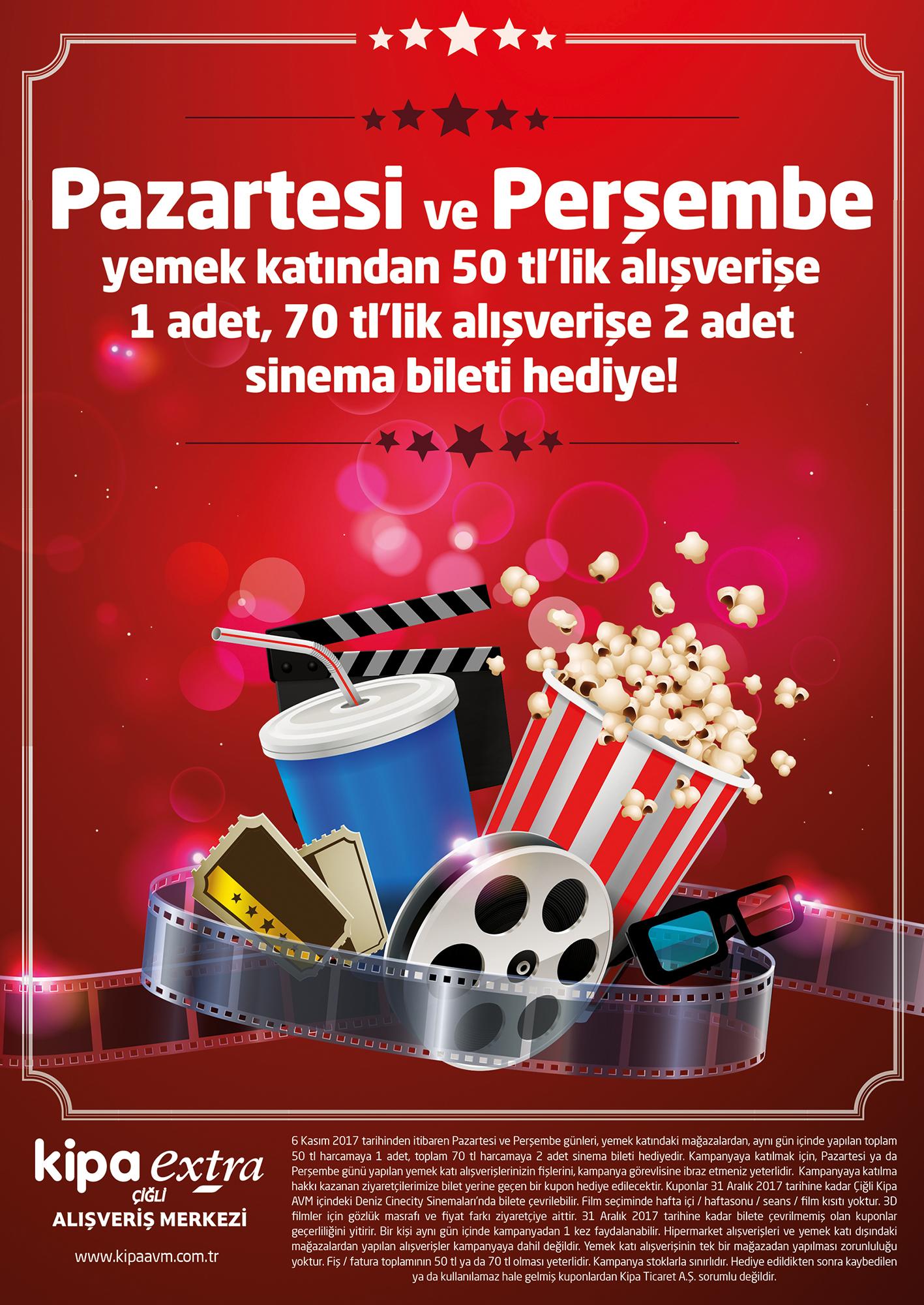 Pazartesi ve Perşembe günleri Çiğli Kipa AVM yemek katından yapacağınız alışverişlere sinema bileti hediye!